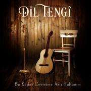 Dil Tengi